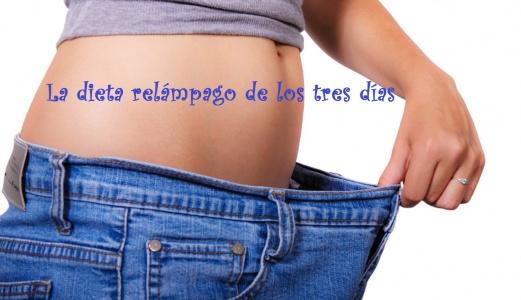 La Dieta Relámpago de los Tres días: Adelgaza Ya!