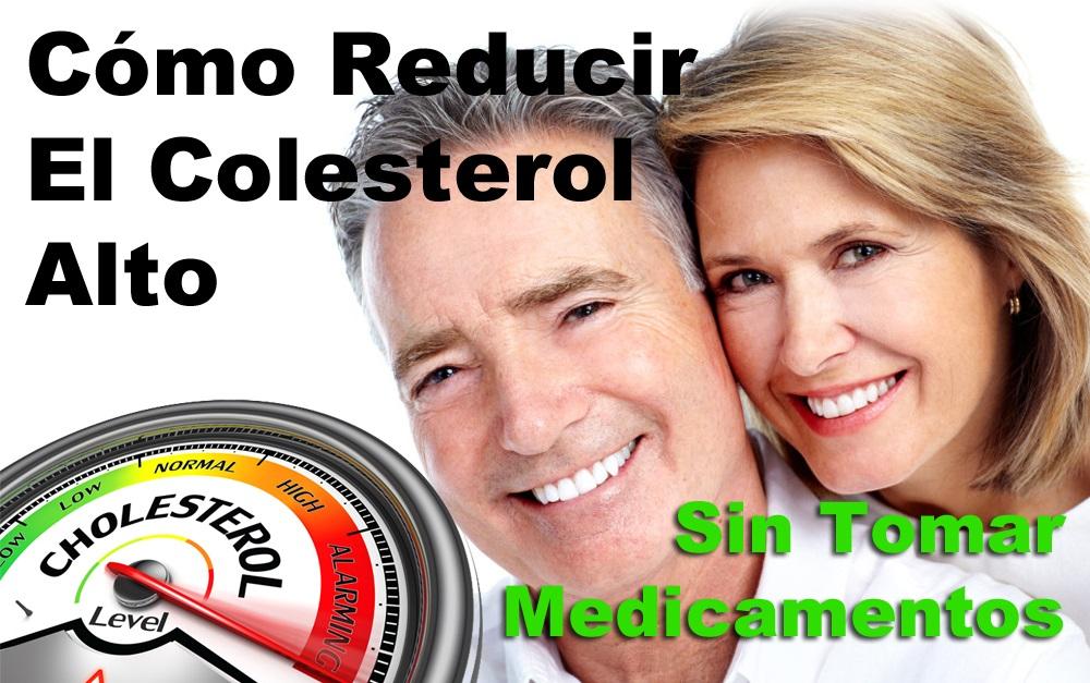 como bajar el colesterol alto con remedios naturales