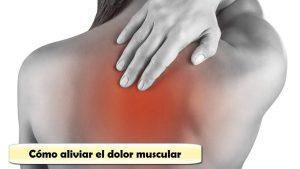 los mejores remedios naturales para el dolor muscular